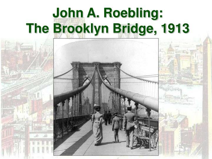 John A. Roebling: