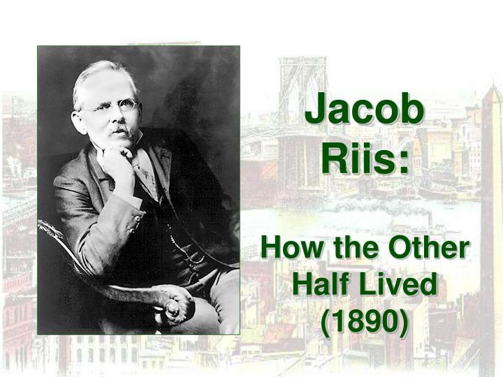 Jacob Riis:
