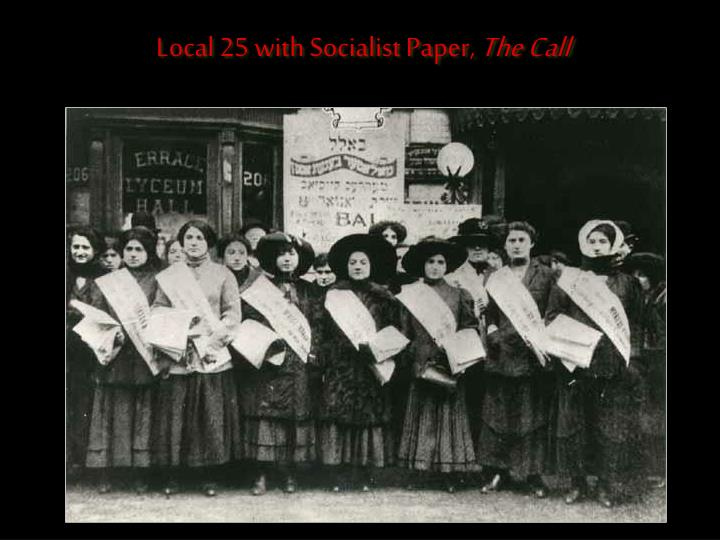 Local 25 with Socialist Paper,