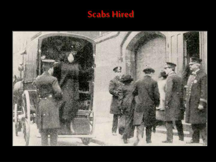Scabs Hired
