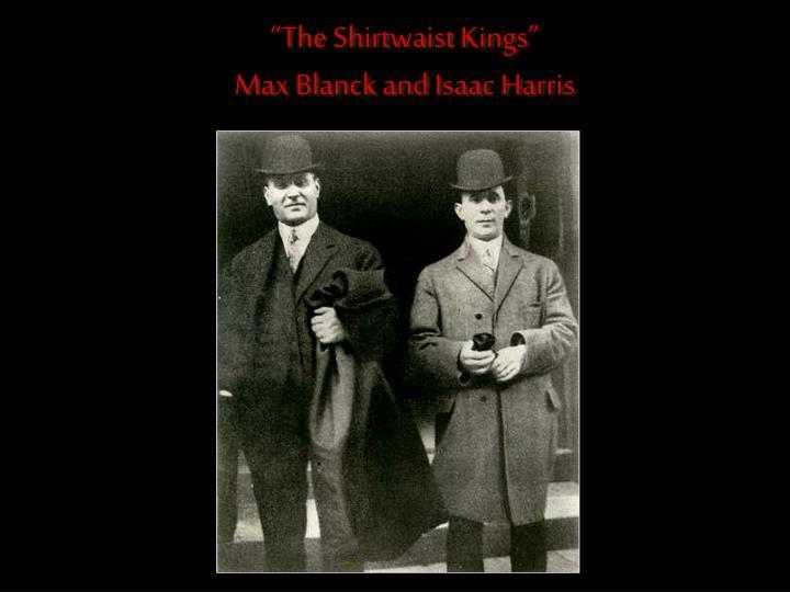 """The Shirtwaist Kings"""