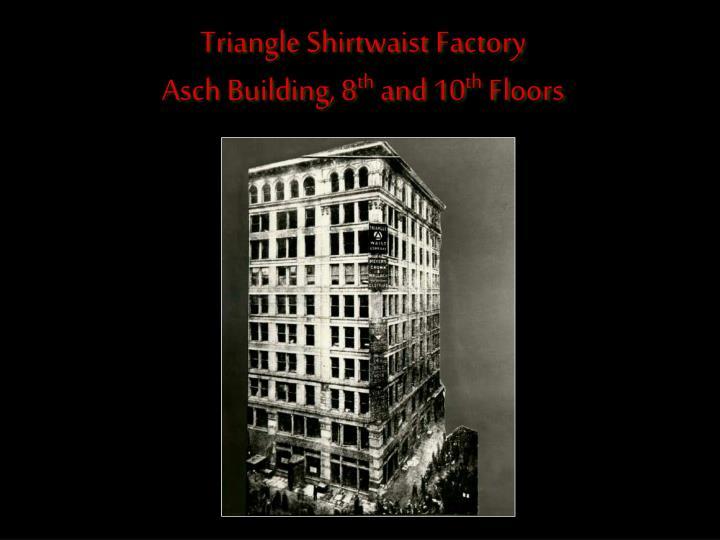 Triangle Shirtwaist Factory
