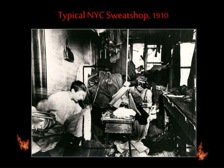 Typical NYC Sweatshop,
