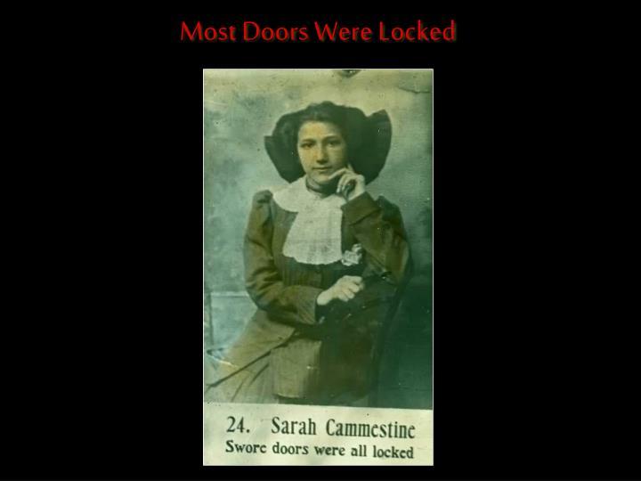 Most Doors Were Locked