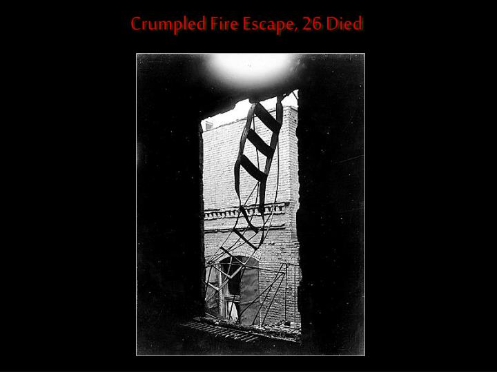 Crumpled Fire Escape, 26 Died