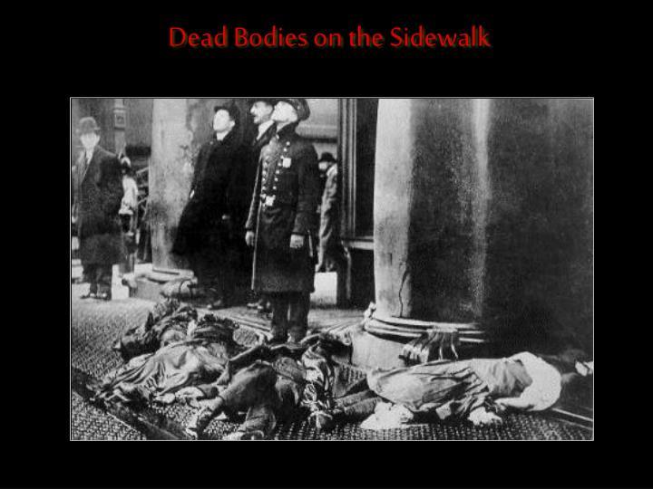 Dead Bodies on the Sidewalk