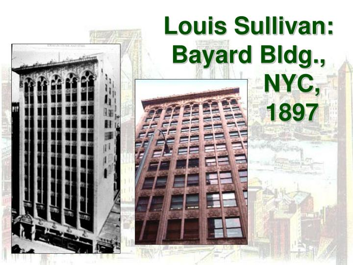 Louis Sullivan:  Bayard Bldg.,