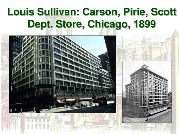 Louis Sullivan: Carson, Pirie, Scott