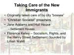 taking care of the new immigrants