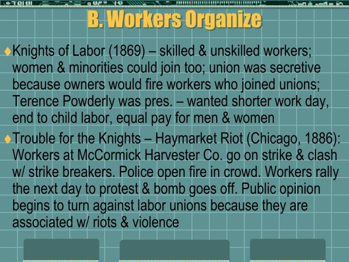 B. Workers Organize