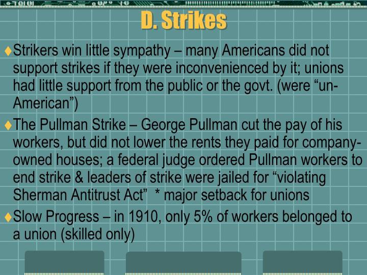 D. Strikes