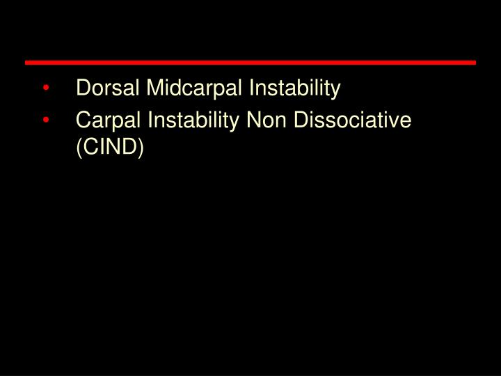 Dorsal Midcarpal Instability