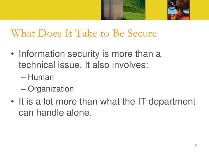 What Does It Take to Be Secure