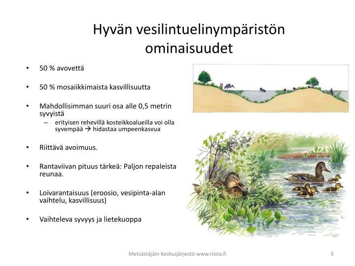 Hyvän vesilintuelinympäristön ominaisuudet