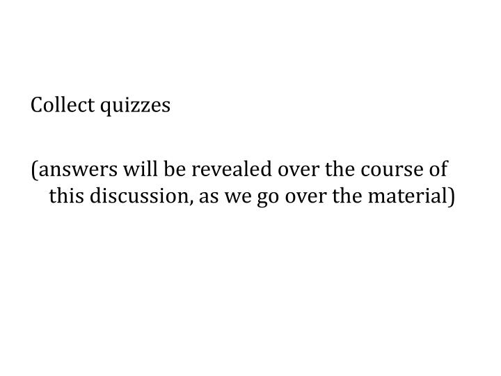 Collect quizzes