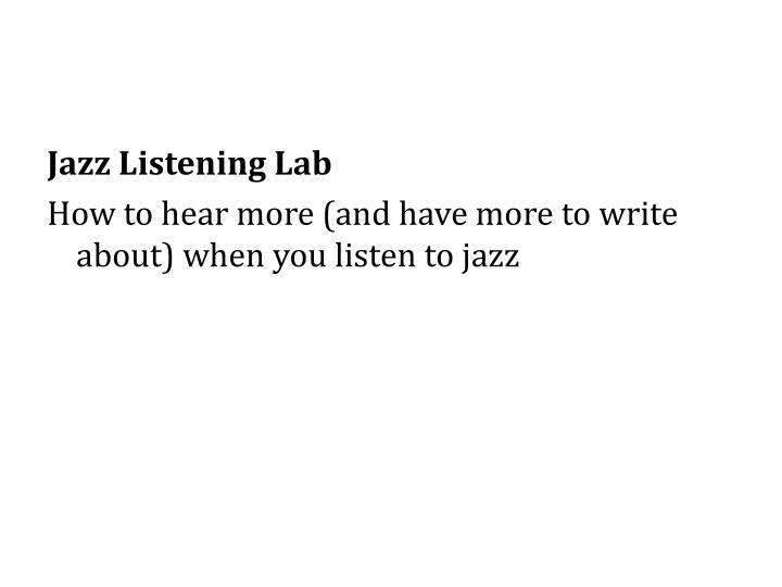 Jazz Listening Lab