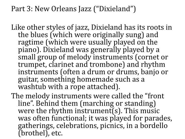 "Part 3: New Orleans Jazz (""Dixieland"")"