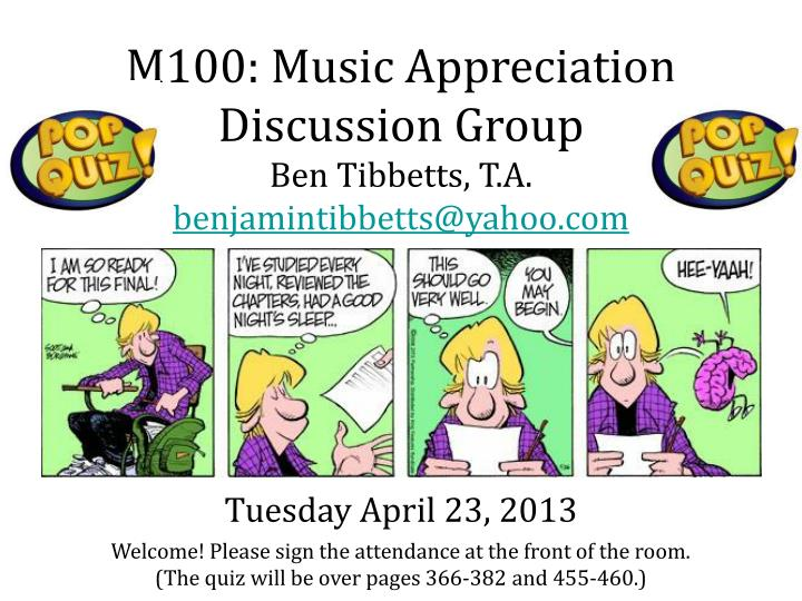 M100: Music Appreciation Discussion Group