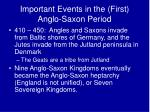 important events in the first anglo saxon period