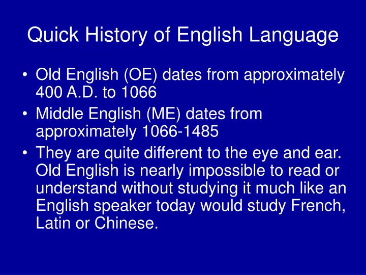 Quick History of English Language