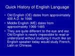 quick history of english language
