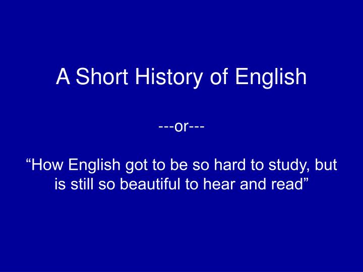 A Short History of English