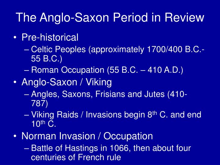 The Anglo-Saxon Period in Review