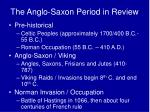 the anglo saxon period in review