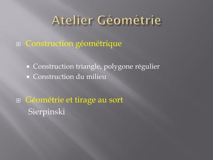 Atelier Géométrie
