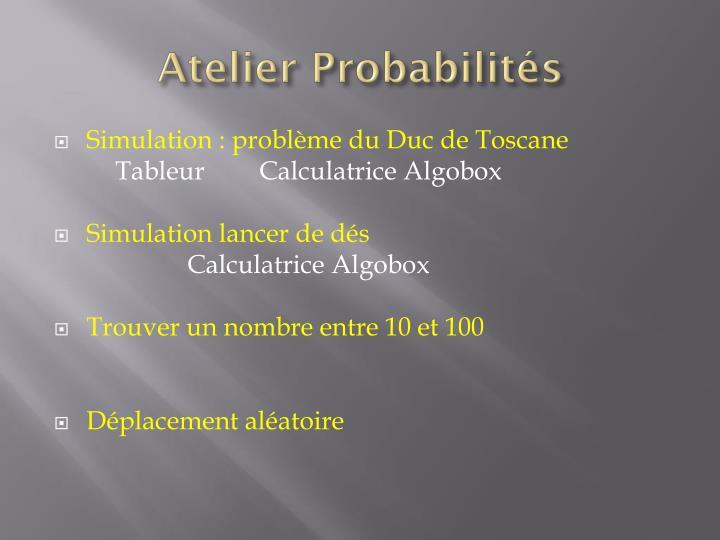 Atelier Probabilités