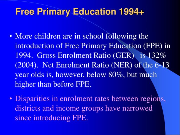 Free Primary Education 1994+