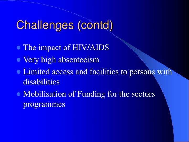 Challenges (contd)