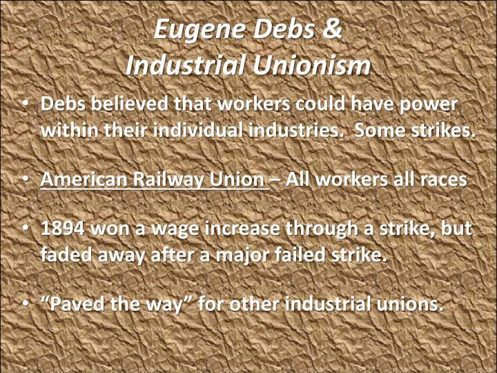 Eugene Debs &
