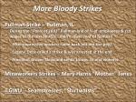 more bloody strikes1