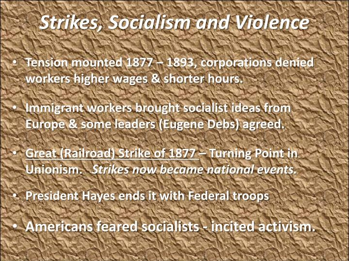 Strikes, Socialism and Violence