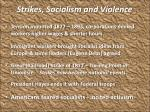strikes socialism and violence