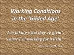 working conditions in the gilded age