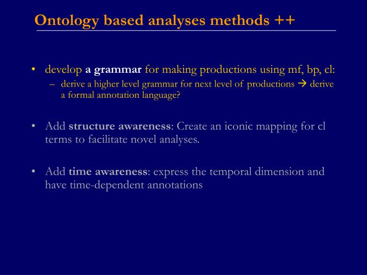 Ontology based analyses methods