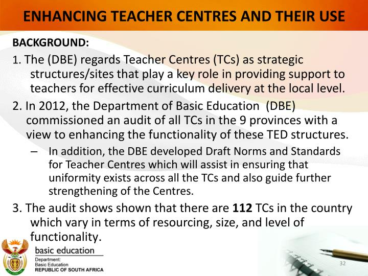 ENHANCING TEACHER CENTRES AND THEIR USE