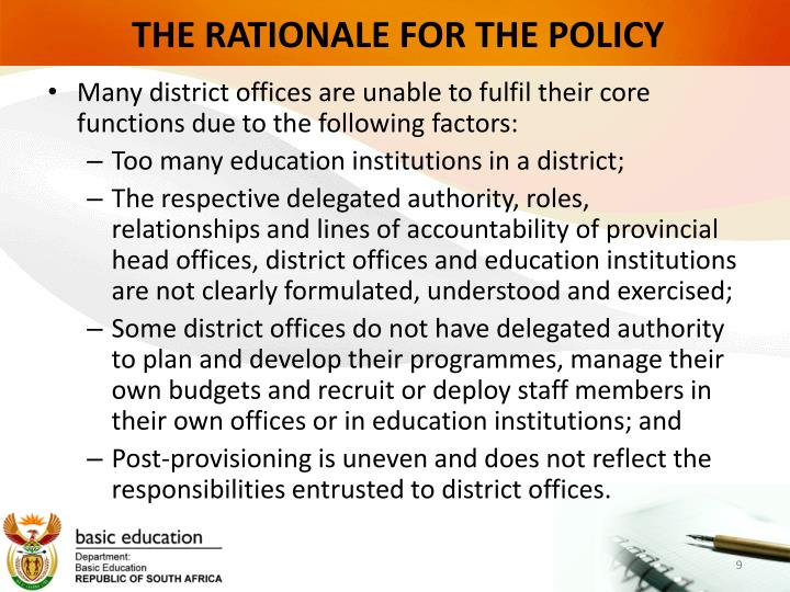 THE RATIONALE FOR THE POLICY