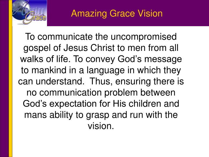 Amazing Grace Vision