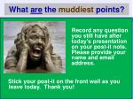 what are the muddiest points