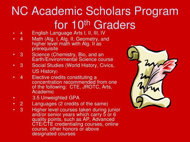 NC Academic Scholars Program for 10