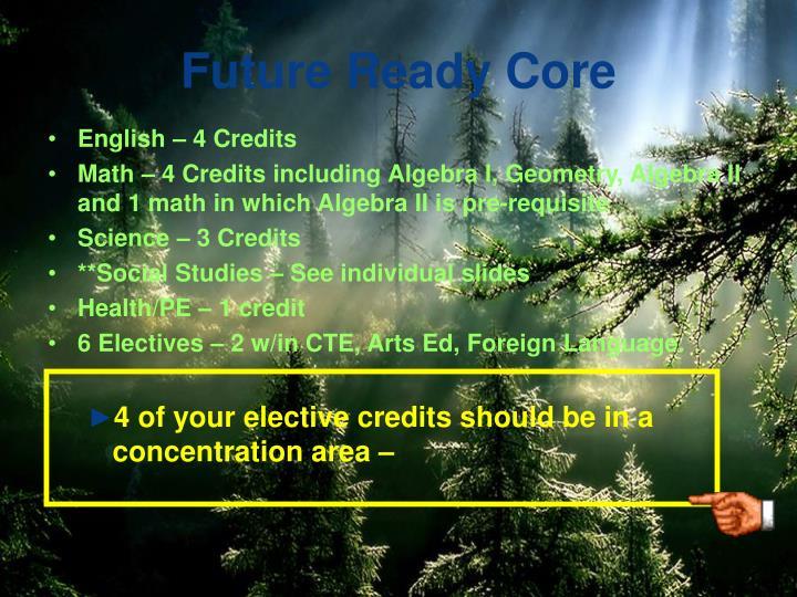 Future Ready Core