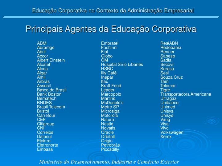 Principais Agentes da Educação Corporativa