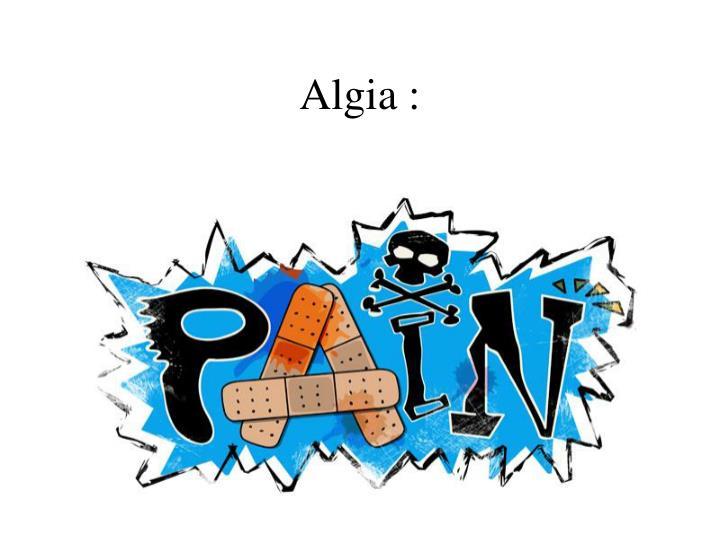 Algia :