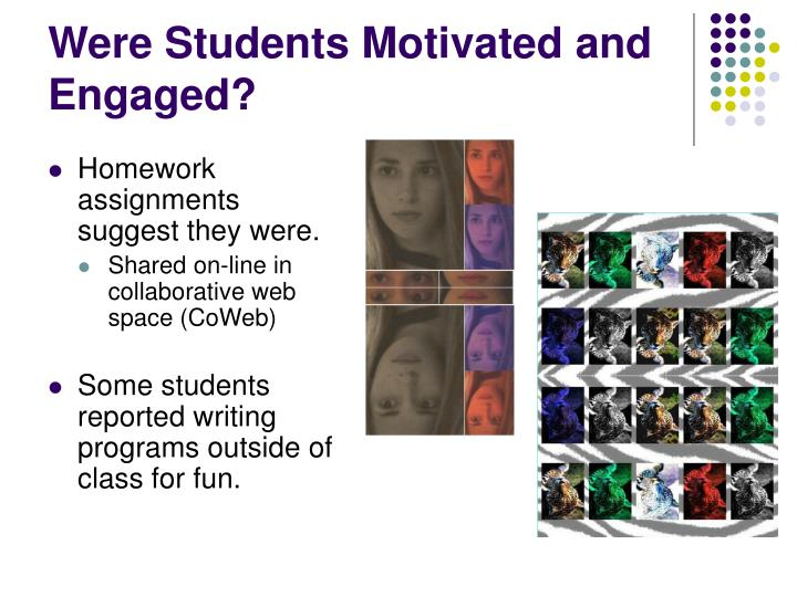 Were Students Motivated and Engaged?