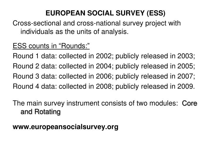 EUROPEAN SOCIAL SURVEY (ESS)