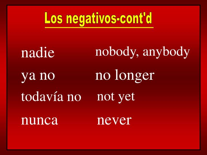 Los negativos-cont'd