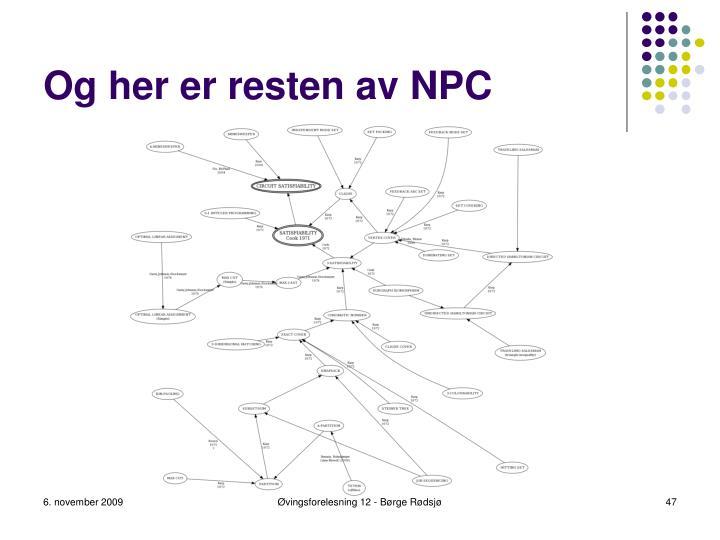 Og her er resten av NPC